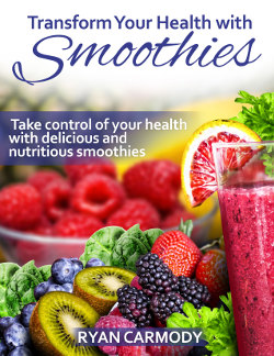 Transform Your Health with Smoothies